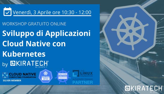Workshop-gratuito-online-Kubernetes-sviluppo-applicazioni-cloud-naive-3-aprle-2020